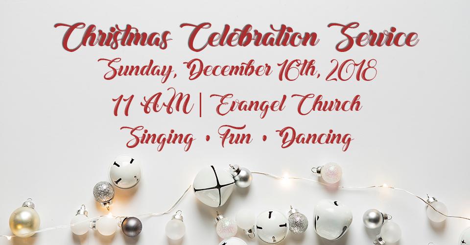 Christmas Celebration Service - December 16th, 2018. (1)