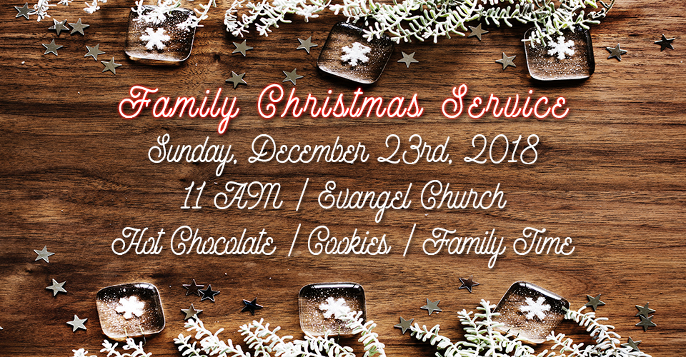Fanily Christmas Service - December 23rd, 2018 (1)